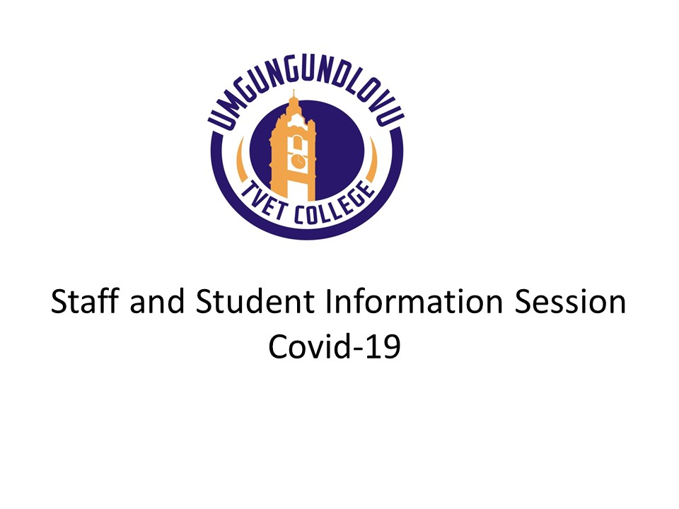 Staff and Student Information Session Covid-19